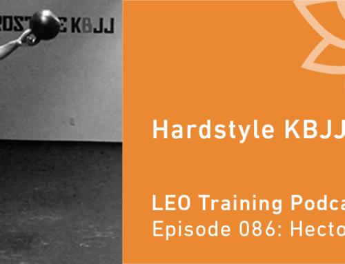 LT 086 | Hector Gutierrez – Hardstyle KBJJ