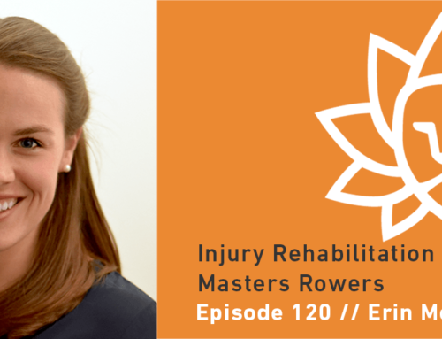 Episode 120 | Erin McConnell: Injury Rehabilitation for the Masters Rower