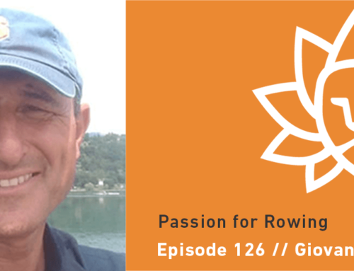 Episode 126 | Giovanni Calabrese – Passion for Rowing