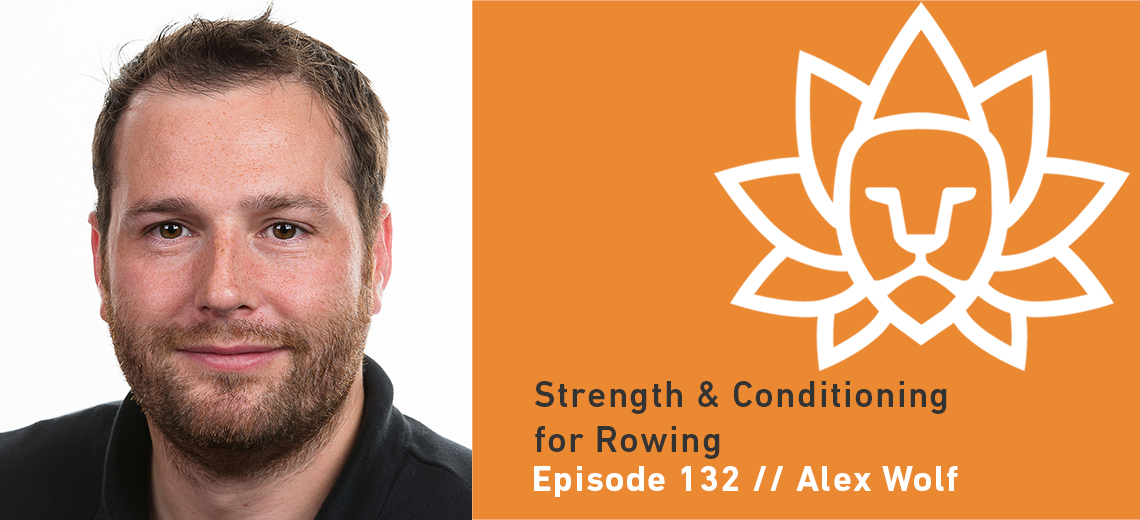 Alex Wolf – Strength and Conditioning for Rowing