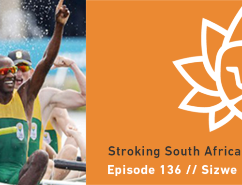 Episode 136 | Sizwe Ndlovu – Stroking South Africa to Olympic Gold